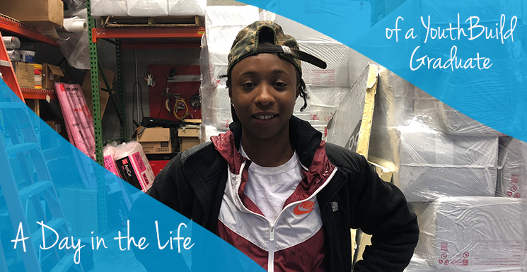 A Day in the Life of a YouthBuild Graduate and Weatherization Laborer