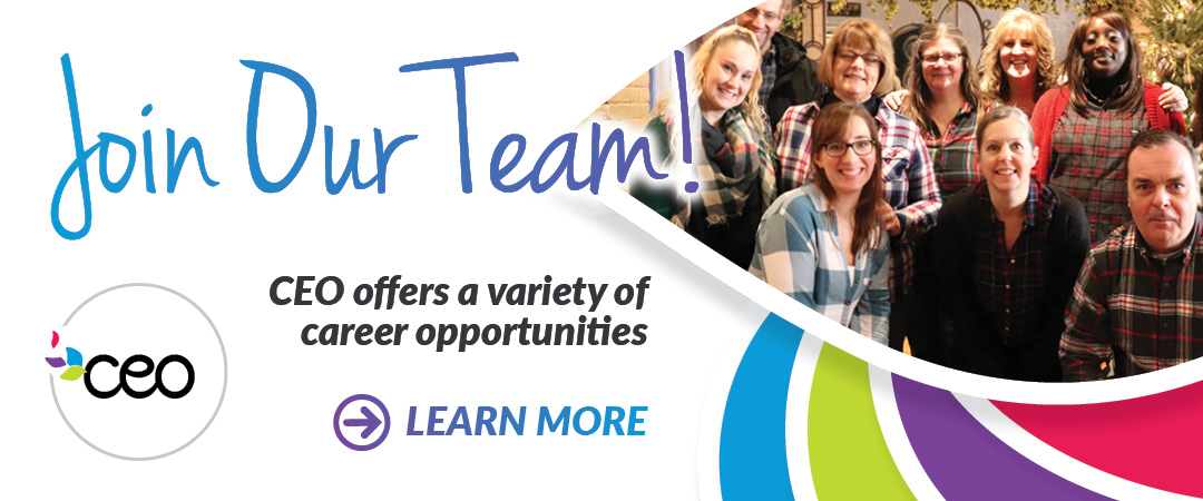Join Our Team! CEO offers a variety of career opportunities.