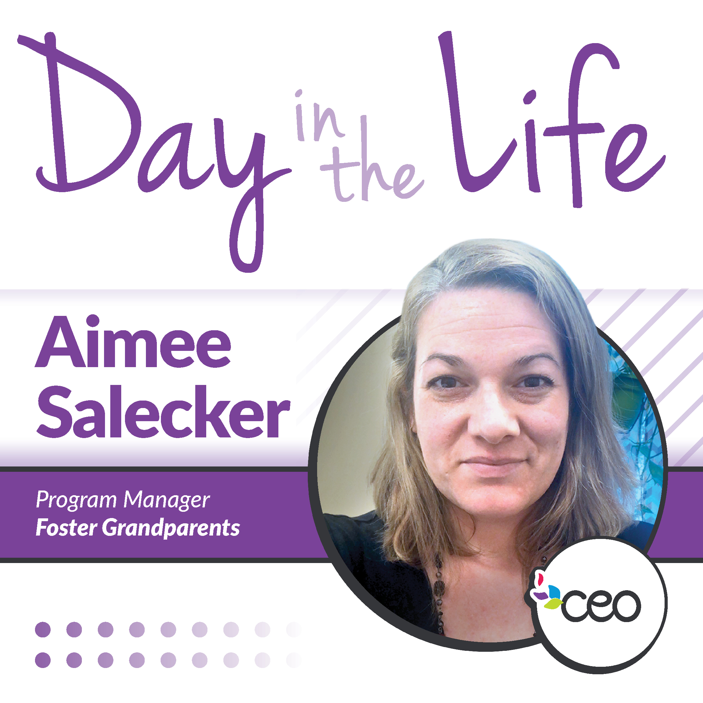 A Day in the Life of Aimee Salecker- Foster Grandparent Program Manager